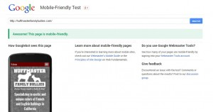 Not sure if your site is responsive? Google has a handy-dandy Mobile-Friendly Test site so you can find out!